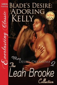 Blade's Desire: Adoring Kelly