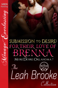 Submission to Desire: For Their Love of Brenna