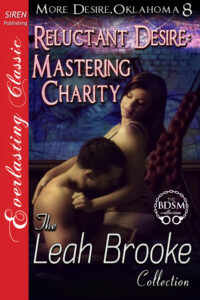 Reluctant Desire: Mastering Charity