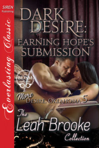Dark Desire: Earning Hope's Submission